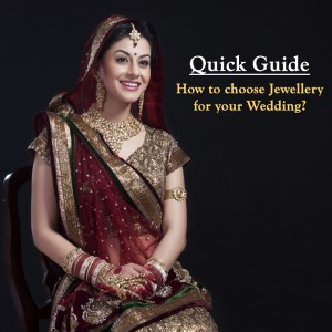 QUICK GUIDE: HOW TO CHOOSE JEWELLERY FOR YOUR WEDDING